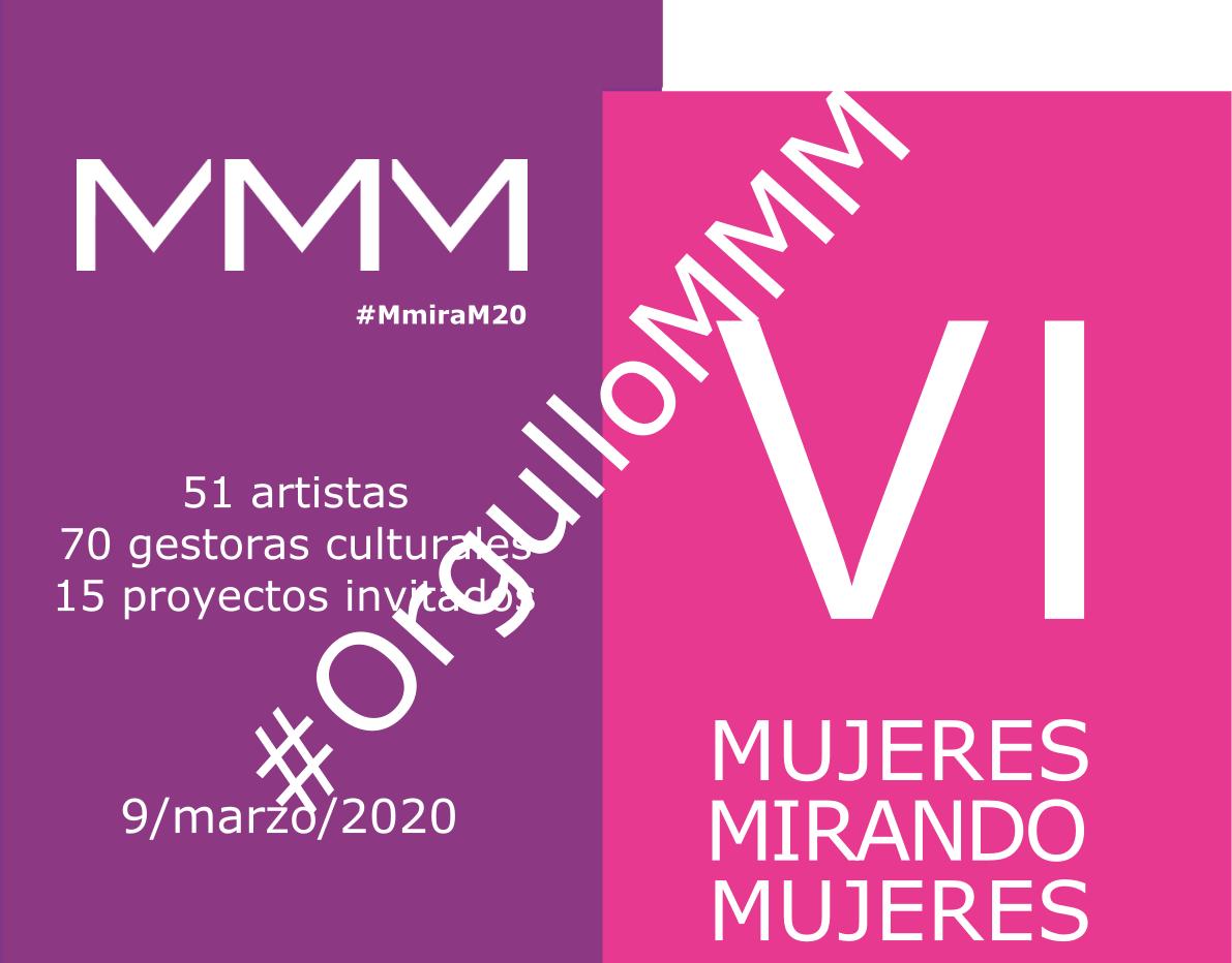 VI Mujeres Mirando Mujeres | MMM20 | Mujeres Mirando Mujeres | seleccionadas