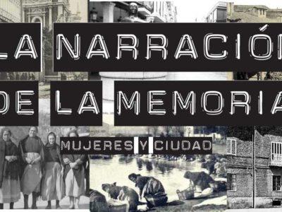 LAS QUE HABITAN | LA NARRACIÓN DE LA MEMORIA | MUJERES MIRANDO MUJERES | VI MMM