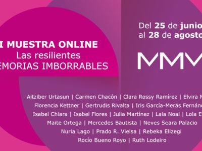 Las Resilientes: Memorias imborrables. Exposición online MMM - entrevistas gestoras