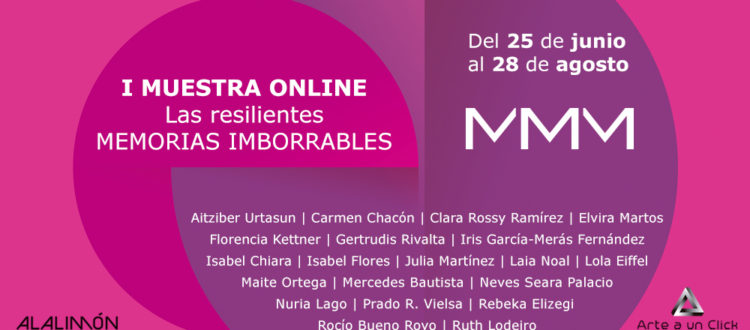 Las Resilientes: Memorias imborrables. Exposición online MMM